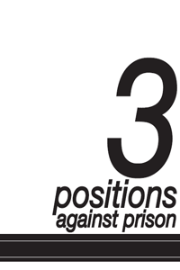 3_positions_against_prison - Copy