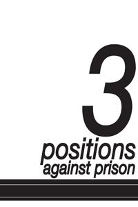 3_positions_against_prison - Copy