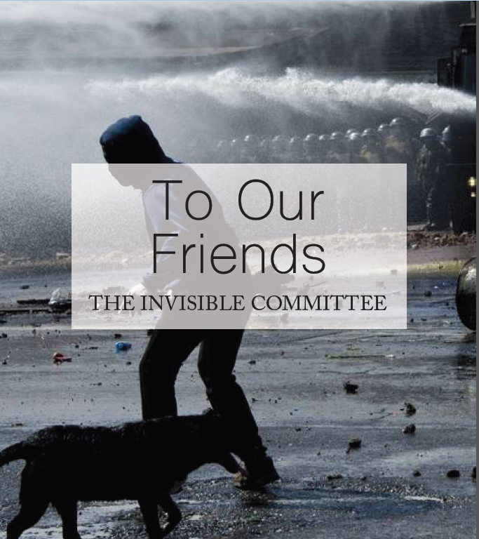 To Our Friends - The Invisible Committee