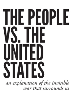 People VS. The United States  - The Conspiracy to Incite a Riot